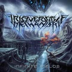 Infinite Fields - Irreversible Mechanism