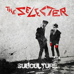Subculture - The Selecter