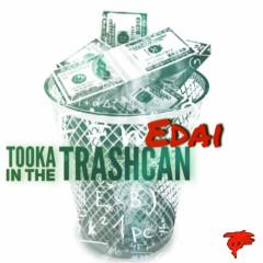 Tooka In The Trashcan (Single)
