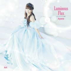 Luminous Flux - Ayane