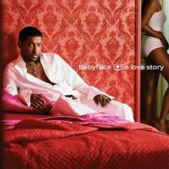 A Love Story - Babyface