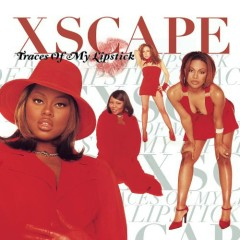 Traces Of My Lipstick - Xscape