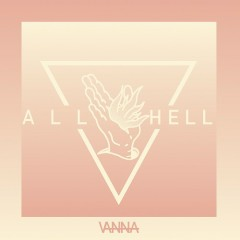 All Hell - Vanna