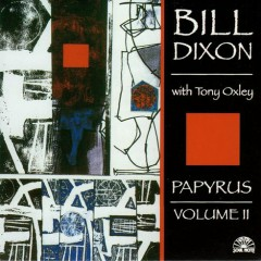 Papyrus Volume II - Bill Dixon
