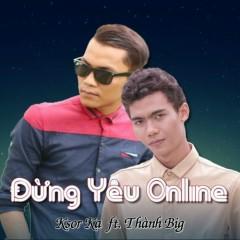 Đừng Yêu Online (Single)