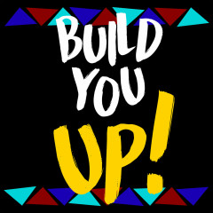 Build You Up (Single)