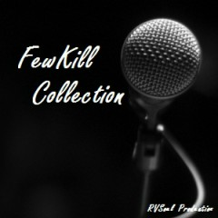 FewKill Collection - FewKill