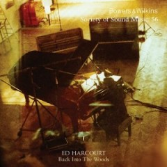Back Into The Woods - Ed Harcourt