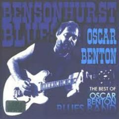 The Best Of Oscar Benton Blues Band