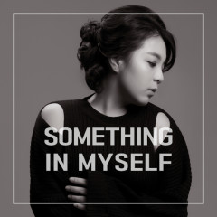 Something In Myself (Single)