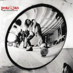 Rearviewmirror (Greatest Hits 1991~2003) (Disc 2) - Pearl Jam