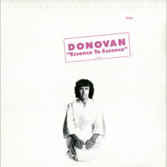 Essence To Essence - Donovan