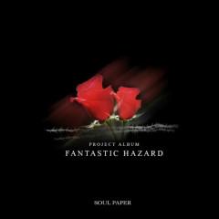 Fantastic Hazard - Soul Paper