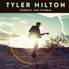 Forget The Storm - Tyler Hilton