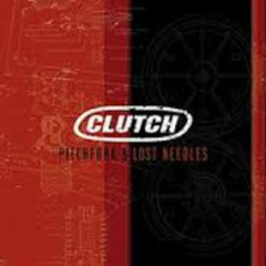 Pitchfork & Lost Needles - Clutch