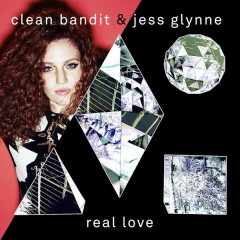 Real Love (Remixes) - EP - Clean Bandit,Jess Glynne