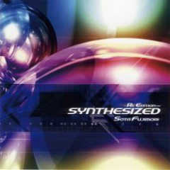 SYNTHESIZED -Re Edition- (beatnation Records presents REMIXes SIDE)  - Sota Fujimori
