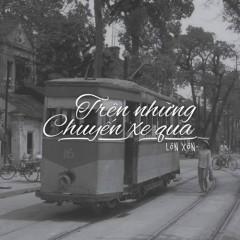 Trên Những Chuyến Xe Qua (SIngle) - Lộn Xộn Band