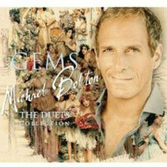 Gems: The Duets Collection - Michael Bolton