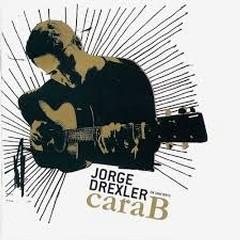 Cara B (CD2) - Jorge Drexler