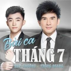 Bài Ca Tháng 7 (Single) - Đan Trường, Trung Quang
