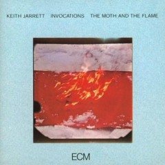 Invocations - The Moth And The Flame ( CD1 ) - Keith Jarrett