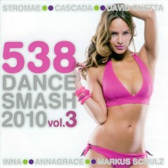 538 Dance Smash Vol.3 (2010)