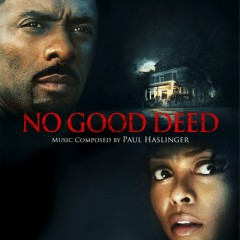 No Good Deed OST - Paul Haslinger