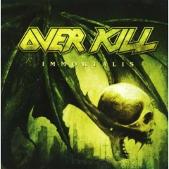 Immortalis - Overkill