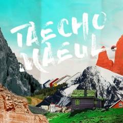 Taecho Maeul (Single)