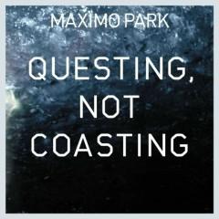 Questing Not Coasting