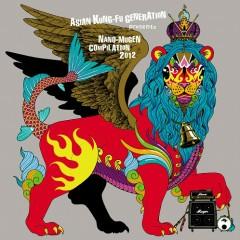ASIAN KUNG-FU GENERATION presents NANO-MUGEN COMPILATION 2012 (CD2)