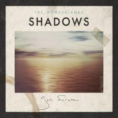 The Wonderlands: Shadows - Jon Foreman