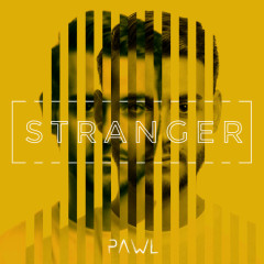 Stranger (Single) - Pawl