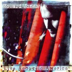 Live Acoustic America - Howard Jones