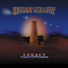 Legacy - Shadow Gallery