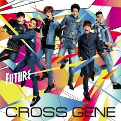 Future (Japanese) - CROSS GENE
