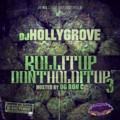 Roll It Up Don't Hold It Up 3 (CD1)
