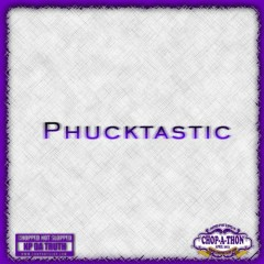 Phucktastic (CD1)