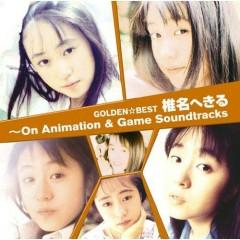Golden☆Best Shiina Hekiru ~ On Animation & Game Soundtrack ~ (CD2)
