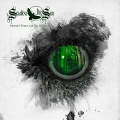 Emerald Forest And The Blackbird - Swallow the Sun