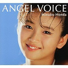 ANGEL VOICE CD1 - Minako Honda