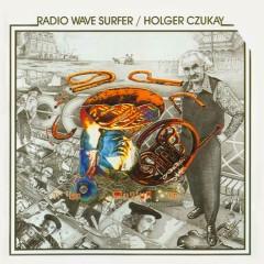 Radio Wave Surfer - Holger Czukay
