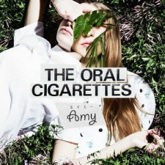 Amy - THE ORAL CIGARETTES