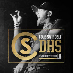 Down Home Sessions III (EP) - Cole Swindell