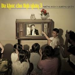 Những Bài Ca Không Quên (CD 1)