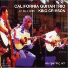 An Opening Act - California Guitar Trio