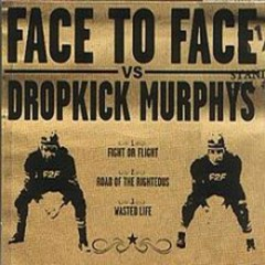 Split E.P With Face To Face  - Dropkick Murphys
