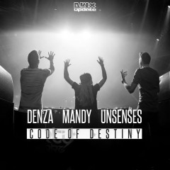 Code Of Destiny (Single) - Denza, Mandy, Unsenses