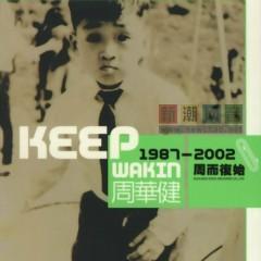 周而复始/ Keep Wakin 1987-2002 (CD2)